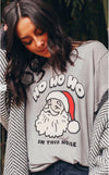 ho ho ho in this house tee