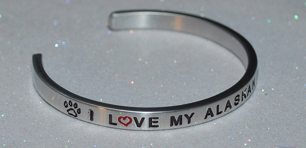 I Love My Alaskan Malamute  |  Engraved Handmade Bracelet by: Say It and Wear It Jewelry - #love