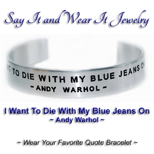 Andy Warhol Quote Bracelet Handmade