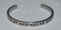I Love My Australian Shepherd  |  Engraved Handmade Bracelet by: Say It and Wear It Jewelry - #love