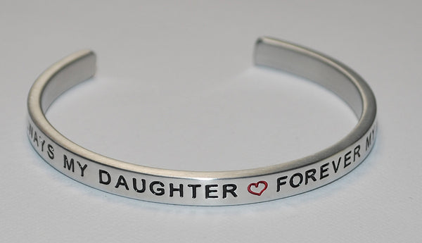 Always My Daughter * Forever My Friend | Engraved Handmade Bracelet by: Say It and Wear It Jewelry Say It and Wear It