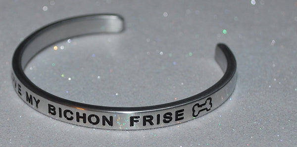 I Love My Bichon Frise  |  Engraved Handmade Bracelet by: Say It and Wear It Jewelry - #love