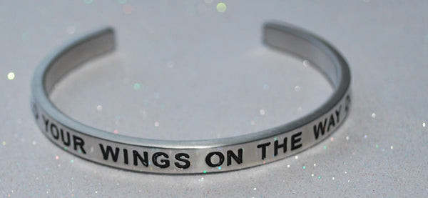 Build Your Wings On The Way Down | Engraved Handmade Bracelet by: Say It and Wear It Jewelry Say It and Wear It