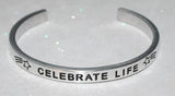 Celebrate Life | Engraved Handmade Bracelet by: Say It and Wear It Jewelry Say It and Wear It