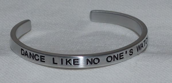 Dance Like No One's Watching | Engraved Handmade Bracelet by: Say It and Wear It Jewelry Say It and Wear It