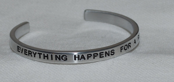 Everything Happens For A Reason | Engraved Handmade Bracelet by: Say It and Wear It Jewelry Say It and Wear It