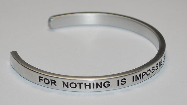 For Nothing Is Impossible With God ~ Luke 1:37 | Engraved Handmade Bracelet by: Say It and Wear It Jewelry Say It and Wear It