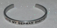 I Love My German Shepherd  |  Engraved Handmade Bracelet by: Say It and Wear It Jewelry - #love