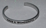 Have A Wonderful Journey | Engraved Handmade Bracelet by: Say It and Wear It Jewelry Say It and Wear It