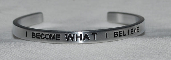 I Become What I Believe  |  Engraved Handmade Bracelet by: Say It and Wear It Jewelry - #love