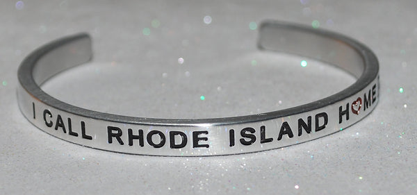 I Call Rhode Island Home  |  Engraved Handmade Bracelet by: Say It and Wear It Jewelry - #love