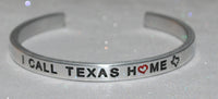 I Call Texas Home  |  Engraved Handmade Bracelet by: Say It and Wear It Jewelry - #love