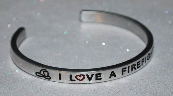 I Love A Firefighter ~~ Engraved Handmade Bracelet by: Say It and Wear It Jewelry - #love