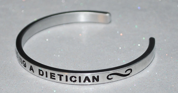 I Love Being A Dietician  |  Engraved Handmade Bracelet by: Say It and Wear It Jewelry - #love