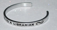 I Love Being A Librarian  |  Engraved Handmade Bracelet by: Say It and Wear It Jewelry - #love
