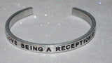I Love Being A Receptionist  |  Engraved Handmade Bracelet by: Say It and Wear It Jewelry - #love