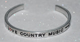 I Love Country Music  |  Engraved Handmade Bracelet By Say It and Wear It Jewelry - #love
