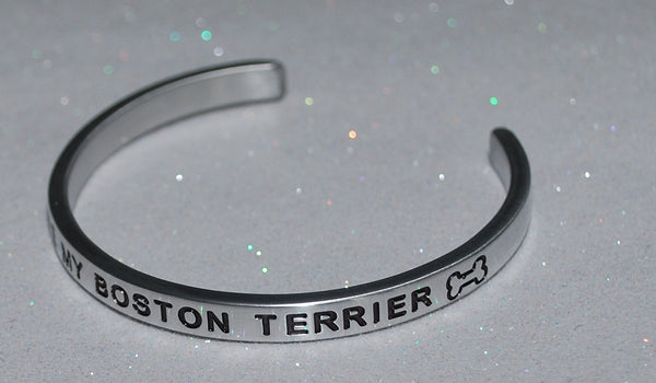 I Love My Boston Terrier   |  Engraved Handmade Bracelet by: Say It and Wear It Jewelry - #love