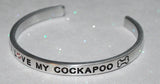 I Love My Cockapoo   |  Engraved Handmade Bracelet by: Say It and Wear It Jewelry - #love