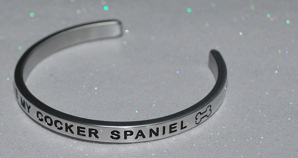 I Love My Cocker Spaniel   |  Engraved Handmade Bracelet by: Say It and Wear It Jewelry - #love