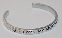 I Love My Mustang  |  Engraved Handmade Bracelet by: Say It and Wear It Jewelry - #love