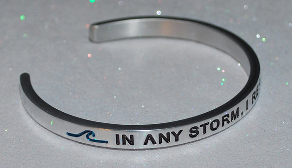 In Any Storm I Refuse To Sink   |  Engraved Handmade Bracelet by: Say It and Wear It Jewelry - #love