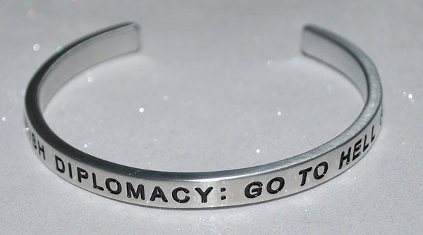 Irish Diplomacy : Go To Hell  |  Engraved Handmade Bracelet by: Say It and Wear It Jewelry - #love
