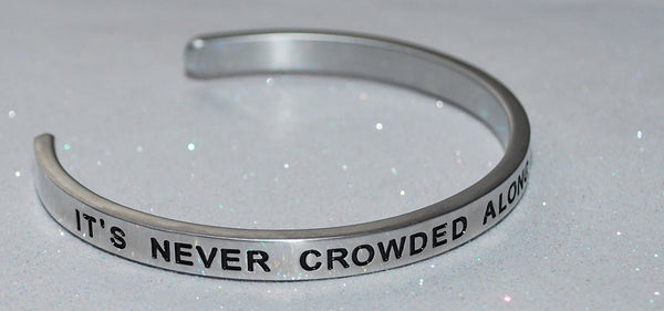 Its Never Crowded Along The Extra Mile   |  Engraved Handmade Bracelet by: Say It and Wear It Jewelry - #love
