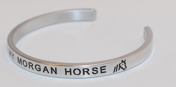 I Love My Morgan Horse  |  Engraved Handmade Bracelet by: Say It and Wear It Jewelry - #love
