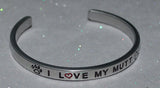 I Love My Mutt   |  Engraved Handmade Bracelet by: Say It and Wear It Jewelry - #love
