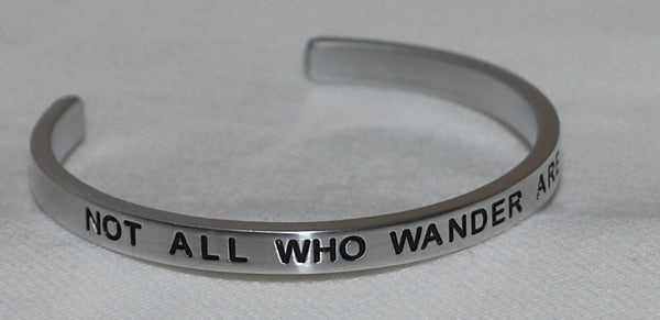 Not All That Wander Are Lost   |  Engraved Handmade Bracelet by: Say It and Wear It Jewelry - #love