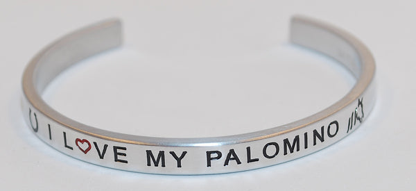 I Love My Palomino  |  Engraved Handmade Bracelet by: Say It and Wear It Jewelry - #love