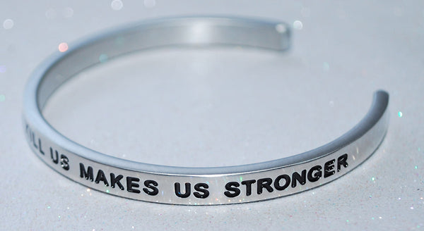 That Which Does Not Kill Us Makes Us Stronger  |  Engraved Handmade Bracelet by: Say It and Wear It Jewelry - #love