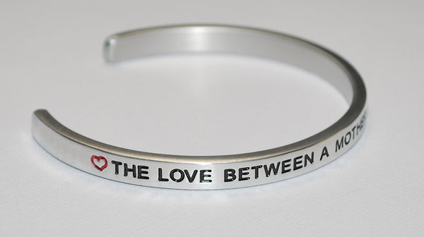 The Love Between A Mother & Daughter Is Forever  |  Engraved Handmade Bracelet by: Say It and Wear It Jewelry - #love