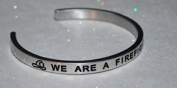 We Are A Firefighting Family  |  Engraved Handmade Bracelet by: Say It and Wear It Jewelry - #love