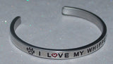 I Love My Whippet    |  Engraved Handmade Bracelet by: Say It and Wear It Jewelry - #love