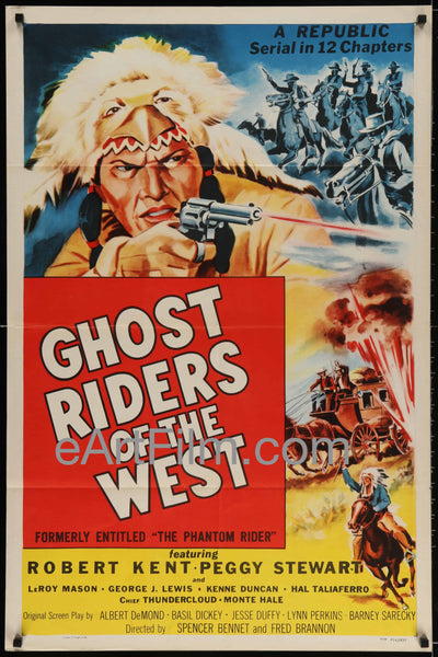 Phantom Rider aka Ghost Riders Of The West original movie poster Republic serial Action, Adventure, Chief Thundercloud, Fred C. Brannon, George J. Lewis, Monte Hale, Peggy Stewart, Robert Kent, Serial, Spencer Gordon Bennet, Western