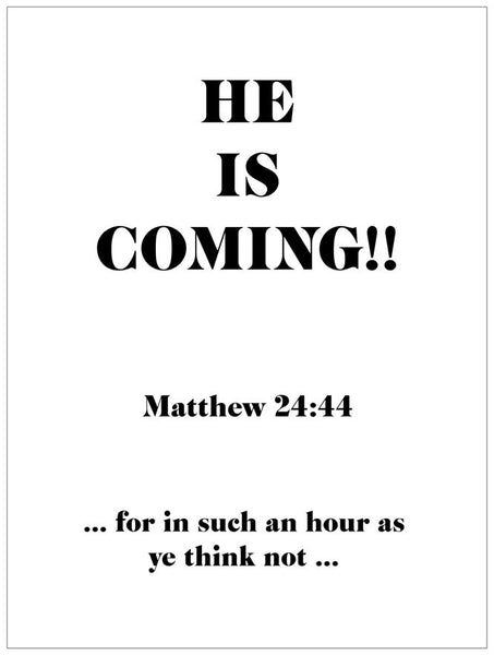 HE IS COMING!!- P1