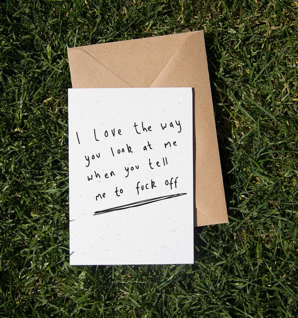 I Love the Way you Look at Me Card