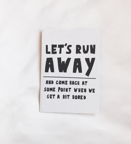 Let's Run Away Card