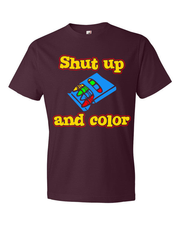 Shut Up and Color Short sleeve t-shirt