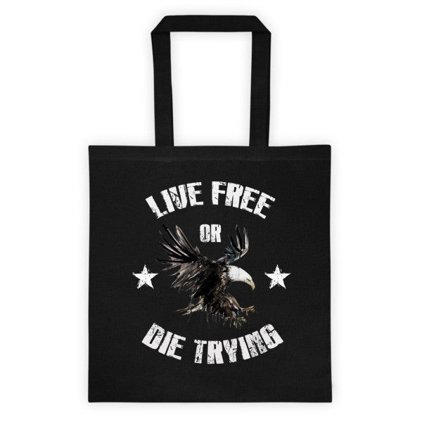 Live Free or Die Trying Tote bag