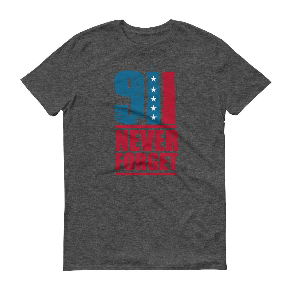 9/11 Never Forget Short sleeve t-shirt