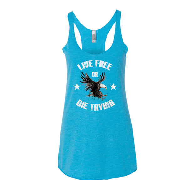 Live Free or Die Trying Women's tank top