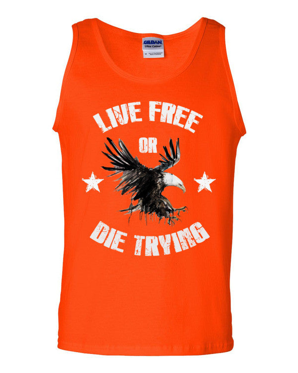 Live Free or Die Trying Tank top