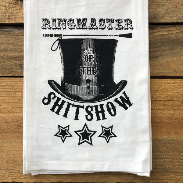 Ringmaster of the Shitshow Towel