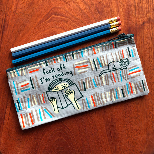 Fuck Off I Am Reading Pencil Case