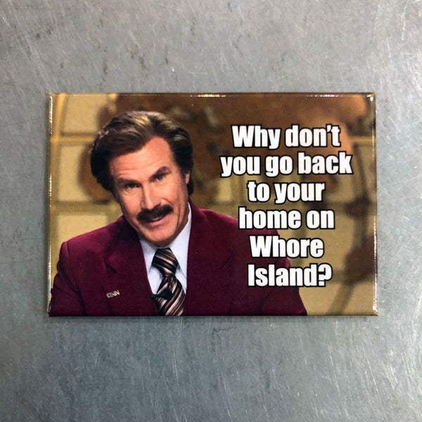 Whore Island Magnet