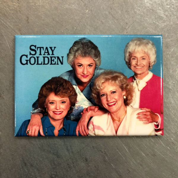 Stay Golden (Girls) Magnet