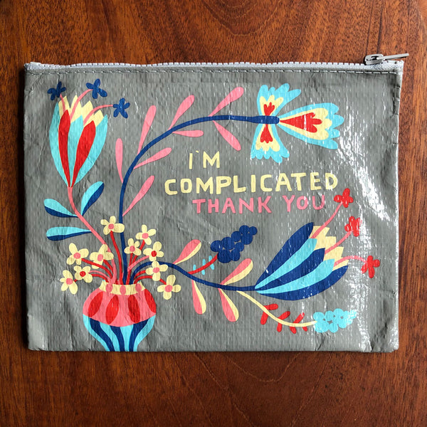I'm Complicated Zipper Pouch